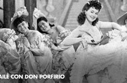 I Danced with Don Porfirio