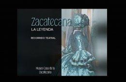 The Legend of Zacatecana