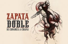 Double Zapata: From Chinameca to Chiapas