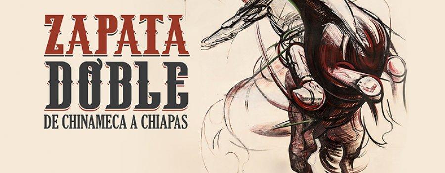 Zapata doble: de Chinameca a Chiapas