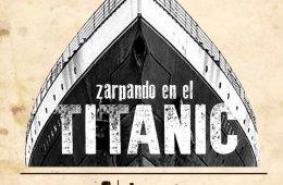 Zarpando en el Titanic